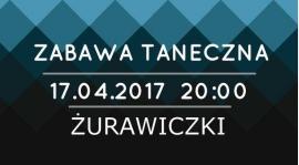 Zabawa taneczna - OBLEWANY PONIEDZIAŁEK ! ! !