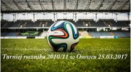 Turniej rocznika 2010/11 w Osowcu