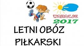 Obóz piłkarski - Wakacje 2017