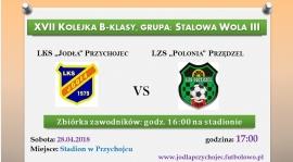 """""""Jodła"""" Przychojec vs. LZS """"Polonia"""" Przędzel"""