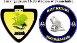 UKS ŻAK JAMIELNIK - SKF KUNKI 01.05.2015r GODZINA 16.00
