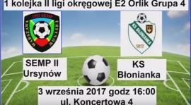 Widerelacja z meczu I kolejki II ligi okregowej KS Semp - KS Błonianka.