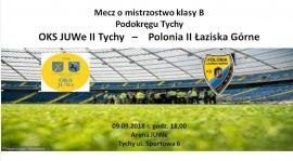 Mecz z Polonią II Łaziska Górne