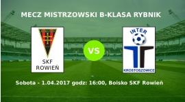 Zapowiedź meczu SKF Rowień - Inter Krostoszowice