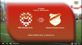 SENIORZY: MKS Olimpia Koło - Polonia Leszno 04.11.2018 [VIDEO]