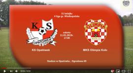 SENIORZY: KS Opatówek - MKS Olimpia Koło 11.05.2019 [VIDEO]