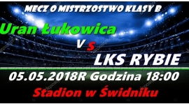 Uran Łukowica - LKS Rybie