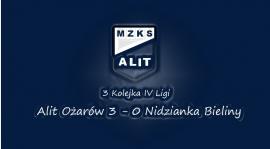 3. Kolejka IV Ligi Alit Ożarów 3 -0 Nidzianka Bieliny