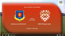 SENIORZY: ZJEDNOCZENI Rychwał - MKS Olimpia Koło 09.06.2018 [VIDEO]