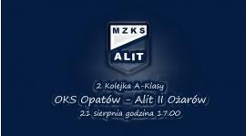 2. Kolejka A-Klasy OKS Opatów - Alit II Ożarów
