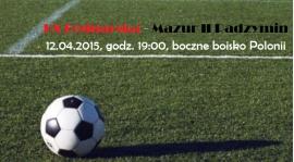 Zapowiedź meczu KS Bednarska - Mazur II Radzymin