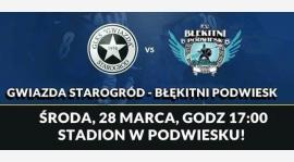 """""""Błękitni"""" Podwiesk - """"Gwiazda"""" Starogród"""