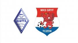 Bałtyk Gdynia - MKS Gryf Tczew