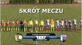 VIDEO: Skrót meczu GKS Baruchowo 2:0 Orlęta