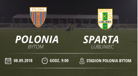"Polonia Byton vs Juniorzy LKS ""Sparta"" Lubliniec"