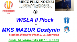 Finał Pucharu Polski na Stadionie Miejskim w Płocku