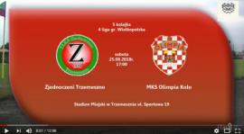 SENIORZY: ZJEDNOCZENI Trzemeszno - MKS Olimpia Koło 25.08.2018 [VIDEO]