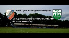 Wiosenna inauguracja: Mień Lipno vs Wzgórze Raciążek