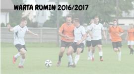 Mieszanka rutyny z młodością czyli Warta Rumin w sezonie 2016/2017