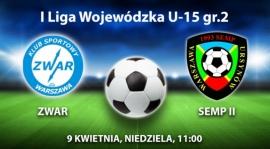 ZWAR WARSZAWA - SEMP II - powołania na mecz