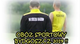 Bydgoszcz 2019 - obóz sportowy MŁODZIKA !
