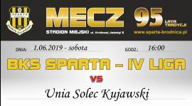 31. kolejka: Sparta vs. Unia Solec Kujawski
