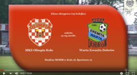 SENIORZY: MKS Olimpia Koło - Warta Eremita Dobrów 12.05.2018 [VIDEO]