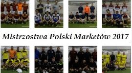 """""""Mistrzostwa Polski Marketów 2017"""" - uczestnicy turnieju"""