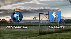 GKS Stawiski - KS Sokoły