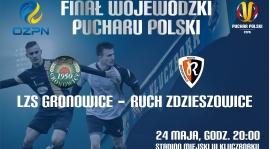 Zapraszamy na wojewódzki finał Pucharu Polski!