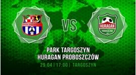 Park Targoszyn - Huragan Proboszczów