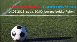Zapowiedź meczu KS Bednarska - Kamionek W-wa