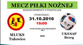 Zaproszenie na ligowy mecz MŁODZIKÓW. Stadion w Tułowicach 31.10.2016  godzina 15:00.