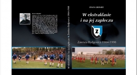 Ukazał się czwarty tom piłkarskich dziejów Zawiszy Bydgoszcz!