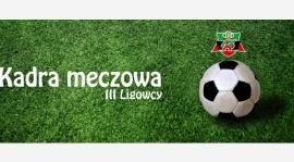 KADRA na mecz JUNIOR STARSZY z FOrtecą Świerklany wyjazd 07:30 niedziela 09.09.2018r