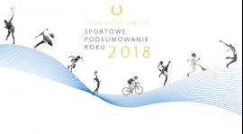 Sportowe podsumowanie roku 2018