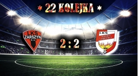 Cenny remis w Zarszynie! - Podsumowanie 22 kolejki!