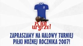 Halowy turniej piłki nożnej rocznika 2007 -  zapowiedź!