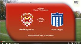 SENIORZY: MKS Olimpia Koło - Polonia Kępno 20.10.2018 [VIDEO]