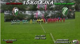 15.Kolejka V Liga Chrzanów.Gramy o komplet punktów rundy jesiennej.sobota 11.11.17 godz.13:00