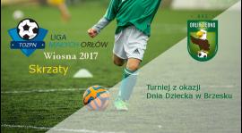 Liga Skrzatów i turniej w Brzesku