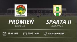 """Relacja meczu Promień Glinica vs LKS """"Sparta II"""" Lubliniec"""