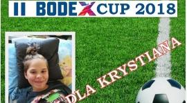 """II BODEX CUP"" - gramy dla Krystiana"