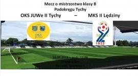 Mecz z rezerwami MKS Lędziny
