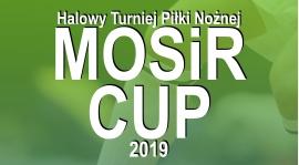 Halowy Turniej Piłki Nożnej MOSiR CUP 2019