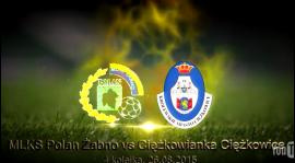 Relacja VIDEO z meczu POLAN  Żabno - CIĘŻKOWIANKA  na Pogórze24.pl