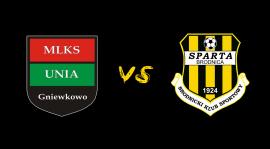 25. kolejka: Unia Gniewkowo - Sparta