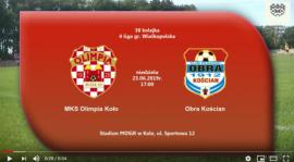 SENIORZY: MKS Olimpia Koło - Obra Kościan 23.06.2019 [VIDEO]