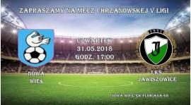 Zapraszamy kibiców LKS Jawiszowice na 28 kolejkę V ligi Chrzanów !!! CZWARTEK GODZ.17:00 !!!