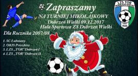Mikołajkowy turniej rocznika 2007/08 09.w Dobrzeniu Wielkim